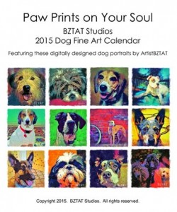 Order your 2015 BZTAT Studios Dog Art Calendar